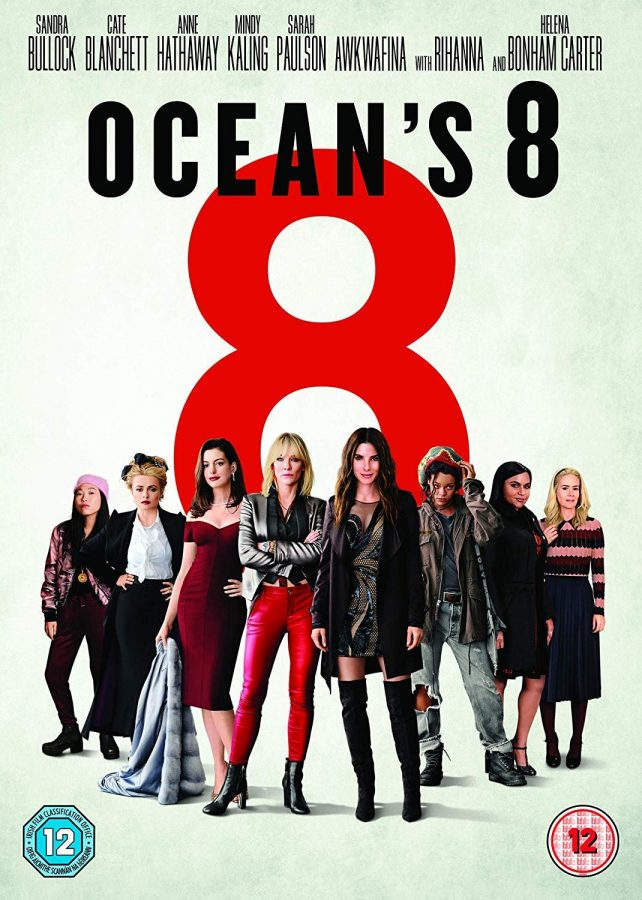 Ocean's 8 (2018), directed by Gary Ross